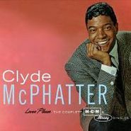 Clyde McPhatter, Lover Please: The Complete MGM & Mercury Singles (CD)