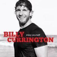 Billy Currington, Enjoy Yourself (CD)