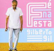 Gilberto Gil, Fé Na Festa (CD)