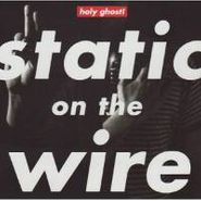 Holy Ghost!, Static On The Wire Ep (CD)