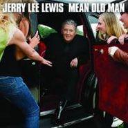 Jerry Lee Lewis, Mean Old Man (CD)