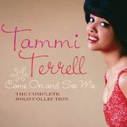 Tammi Terrell, Come On & See Me: The Complete (CD)