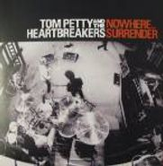 "Tom Petty And The Heartbreakers, Nowhere / Surrender (7"")"