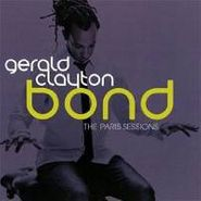 Gerald Clayton, Bond: Paris Sessions (CD)