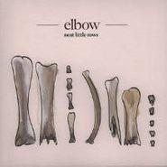 "Elbow, Neat Little Rows (7"")"