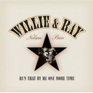 Willie Nelson, Run That By Me One More Time (LP)