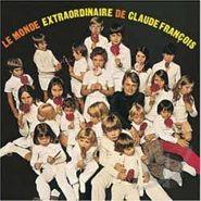 Claude François, Le Monde Extraordinaire De Claudefrancois [Limited Edition] (LP)