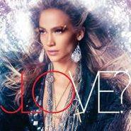 Jennifer Lopez, LOVE? [The Glitterati Edition]  (CD)