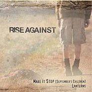 """Rise Against, Make It Stop (September's Children) (7"""")"""