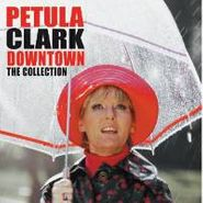 Petula Clark, Downtown: The Collection (CD)