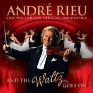 André Rieu, And The Waltz Goes On [Bonus Dvd] (CD)