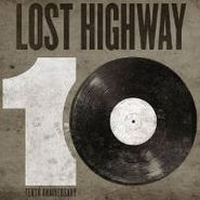 Various Artists, Lost Highway 10th Anniversary (LP)