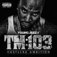 Young Jeezy, TM 103 [Deluxe Edition] (CD)