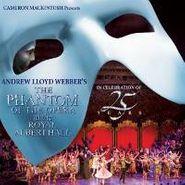 Andrew Lloyd Webber, The Phantom of the Opera at the Royal Albert Hall [Cast Recording] (CD)