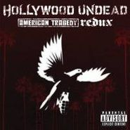 Hollywood Undead, American Tragedy Redux (CD)