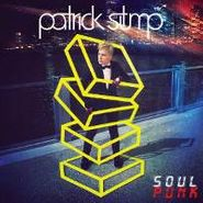 Patrick Stump, Soul Punk (LP)