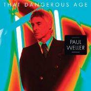 Paul Weller, That Dangerous Age (CD)