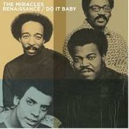 The Miracles, Renaissance / Do It Baby (CD)