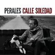 José Luis Perales, Calle Soledad (CD)