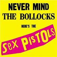 Sex Pistols, Never Mind The Bollocks Here's The Sex Pistols (LP)