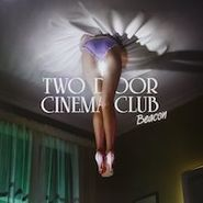 Two Door Cinema Club, Beacon [Bonus Cd] (LP)