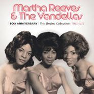 Martha Reeves & The Vandellas, 50th Anniversary: The Singles Collection 1962-1972 (CD)