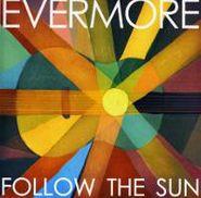 Evermore, Follow The Sun (CD)