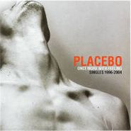 Placebo, Once More With Feeling-Singles