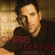 Chris Mann, Roads (CD)