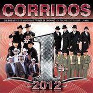 Various Artists, Corridos #1s 2012