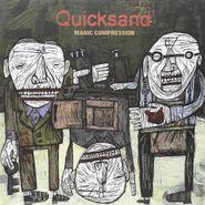 Quicksand, Manic Compression (LP)