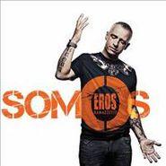 Eros Ramazzotti, Somos