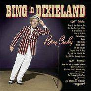 Bing Crosby, Bing In Dixieland (CD)
