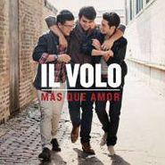 Il Volo, Mas Que Amor (CD)