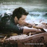 Alejandro Sanz, La M Sica No Se Toca