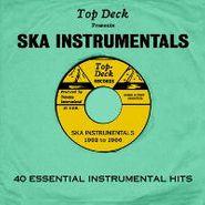 Various Artists, Top Deck Presents Ska Instrumentals: 40 Essential Instrumental Hits (CD)