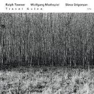 Ralph Towner, Travel Guide (CD)