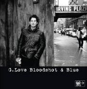 G. Love, Blood Shot & Blue [RECORD STORE DAY] (LP)