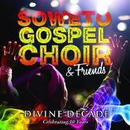 The Soweto Gospel Choir, Divine Decade (CD)