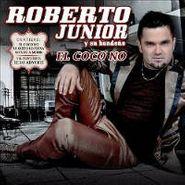 Roberto Junior Y Su Bandeño, El Coco No (CD)