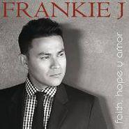 Frankie J, Hope Faith Y Amor (CD)