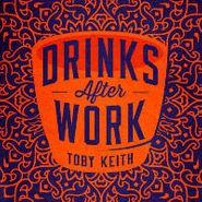 Toby Keith, Drinks After Work (CD)