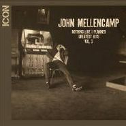 John Mellencamp, Icon: Nothing Like I Planned: Greatest Hits Vol. 3 (CD)