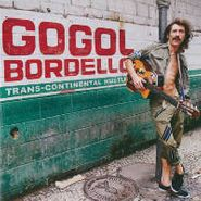 Gogol Bordello, Trans-Continental Hustle (CD)