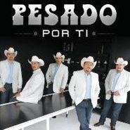 Pesado, Por Ti (CD)