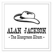 Alan Jackson, The Bluegrass Album (CD)
