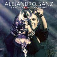 Alejandro Sanz, La Musica No Se Toca En Vivo (CD)