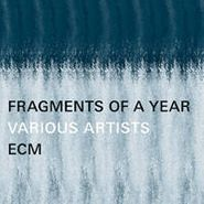Various Artists, ECM: Fragments Of A Year [BLACK FRIDAY] (CD)
