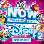 Various Artists, Now That's What I Call Disney Vol. 2 (CD)
