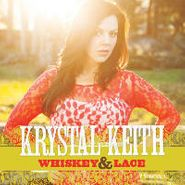 Krystal Keith, Whiskey & Lace (CD)